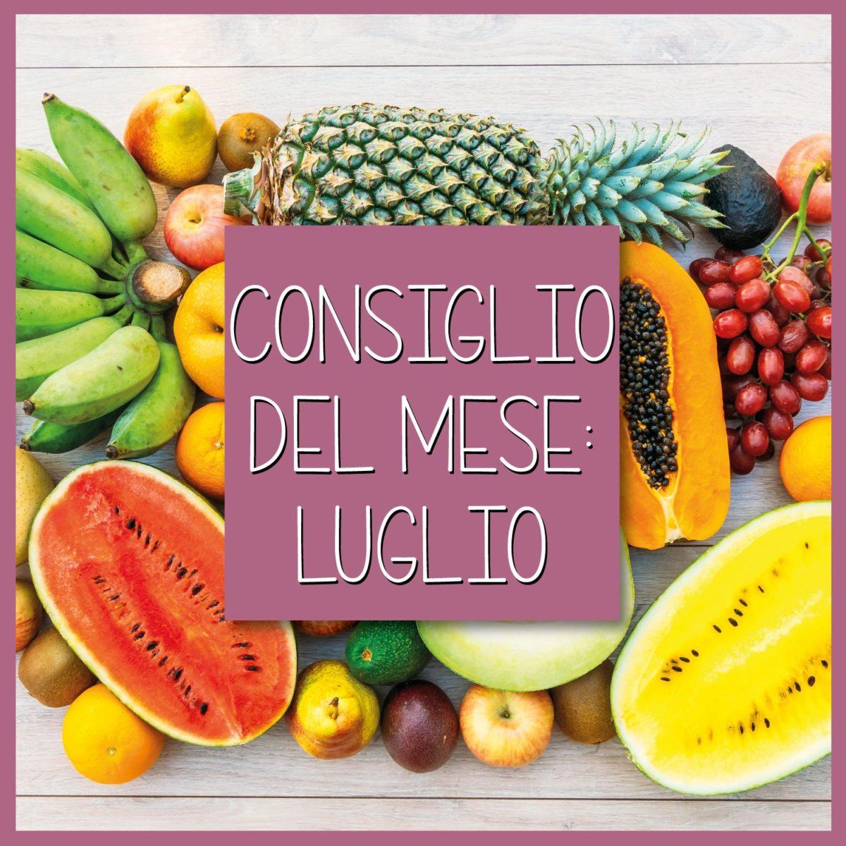 Consiglio-del-mese-Luglio-quale-frutta-e-verdura-comprare-B-Woman-1200x1200.jpeg