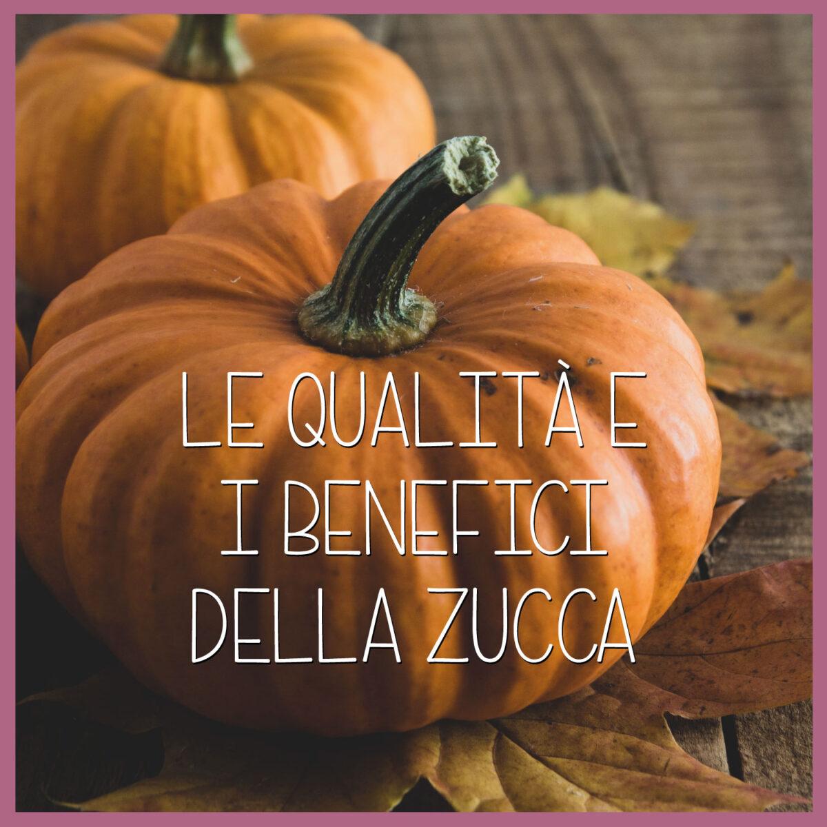 Le-qualità-e-i-benefici-della-zucca-1200x1200.jpg