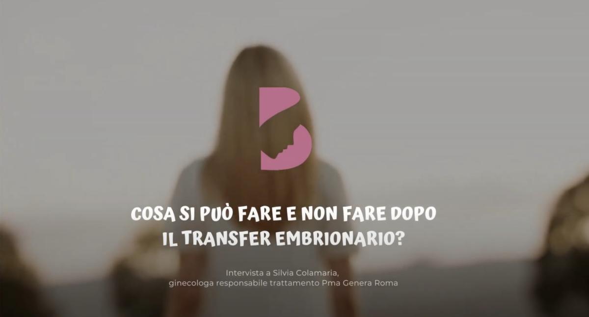 Cosa-si-può-fare-e-non-fare-dopo-il-transfer-embrionario-Ce-lo-spiega-Silvia-Colamaria-ginecologa-responsabile-trattamento-Pma-Genera-Roma-1200x646.png