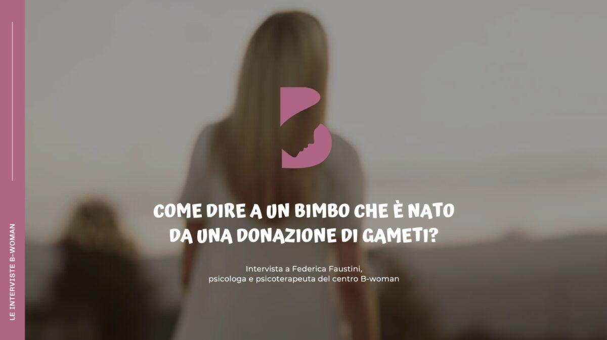 Come-dire-a-un-bambino-che-è-nato-da-una-donazione-di-gameti-Intervista-alla-Dr.ssa-Federica-Faustini-1200x673.jpeg