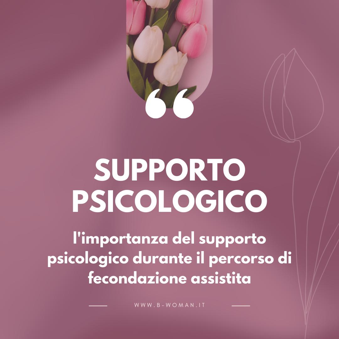 Limportanza-del-supporto-psicologico-durante-il-percorso-di-fecondazione-assistita.-I-consigli-delle-psicologhe-del-centro-B-Woman-.png